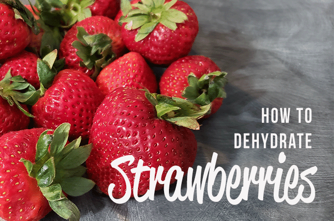 How to Dehydrate Strawberries plus an awesome hulling hack!