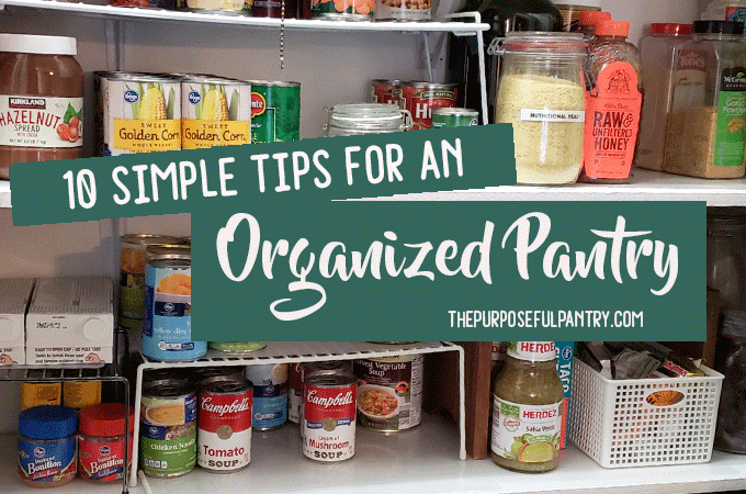 Simple organized Pantry Tips & Hacks