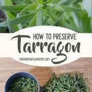 How to Preserve Tarragon