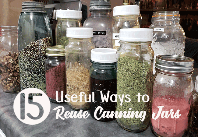 15 Ways to Reuse Canning Jars Purposefully in your home.