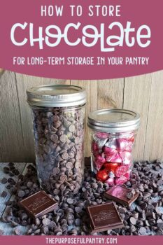 "Canning jars full of chocolate on wooden background with text: ""How to Store Chocolate"""