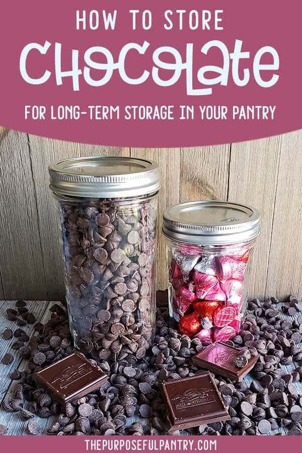 """Canning jars full of chocolate on wooden background with text: """"How to Store Chocolate"""""""