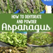 Fresh asparagus spears and a step by step dehydrating asparagus collage