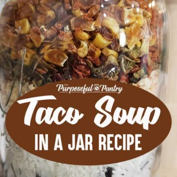 Taco soup in a jar - ready made meal in a jar