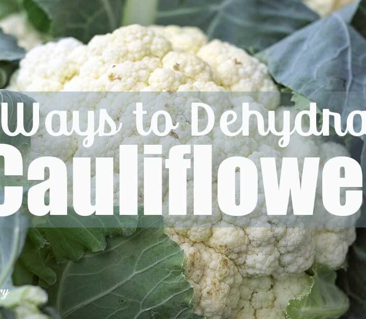 "Cauliflower with text overlay ""5 Ways to dehydrate cauliflower"""