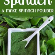 Fresh spinach leaves and a container of spinach powder