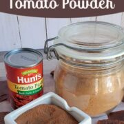 "Tomato paste can, tomato powder in a glass jar and white serving dish with text overlay ""How to Dehydrate Tomato Paste"""