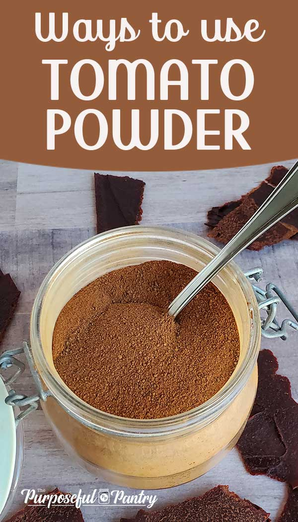 Jar of tomato powder with text: Ways to Use Tomato Powder